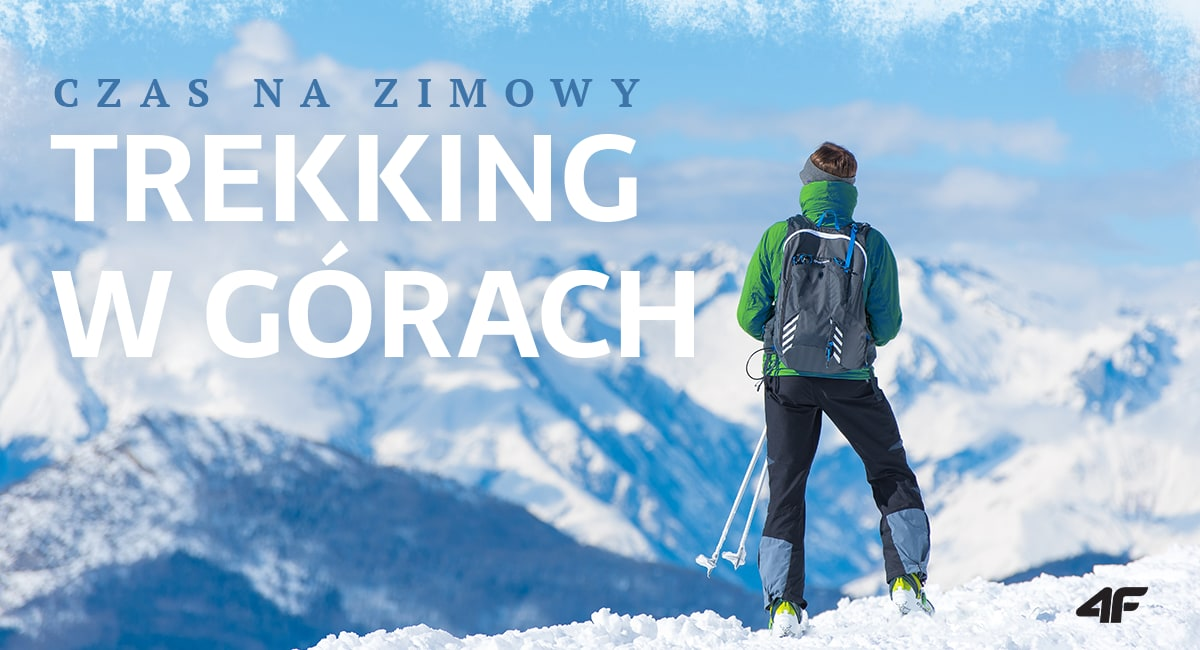 Czas na zimowy trekking w górach